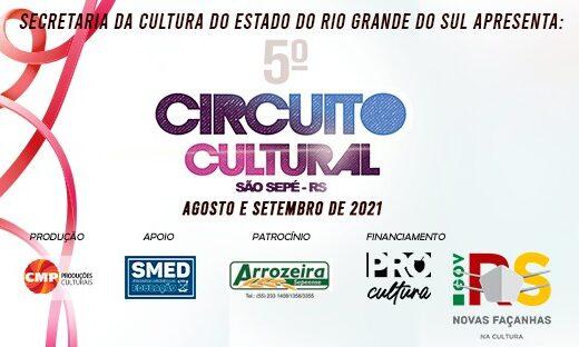 Vem aí o 5º Circuito Cultural de São Sepé